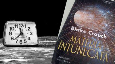 Materia întunecată, de Blake Crouch – un sci-fi șocant