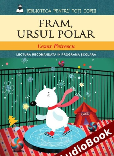 Fram Ursul Polar, audiobook 19,9 lei