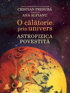 Cristian Presură, O călătorie prin univers