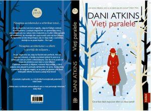 """""""Vieți paralele"""" la Publisol, prima carte din seria Dani Atkins"""